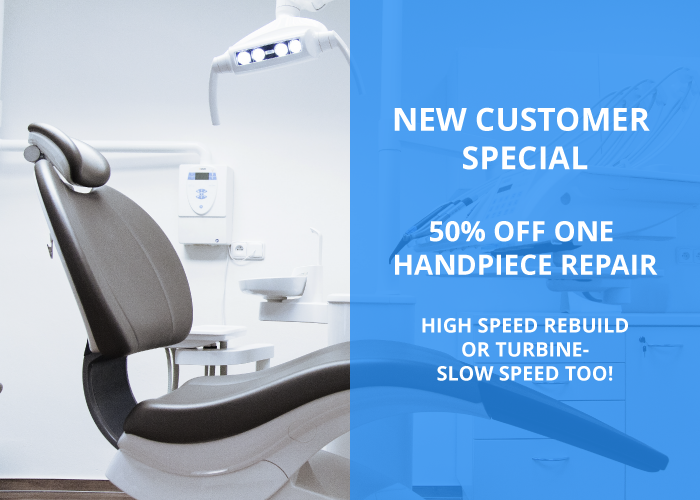 New Customer Special 50% Off One Handpiece Repair High Speed Rebuild or Turbine- Slow Speed Too!